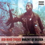 Jedi Mind Tricks – Violent By Design (Deluxe Edition)