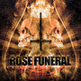 Rose Funeral – Crucify.Kill.Rot