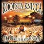 Koopsta Knicca – Da Devil's Playground
