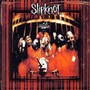 Slipknot – Slipknot [US Bonus Tracks #2]