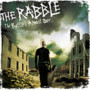 The Rabble – The Battles Almost Over