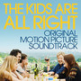 Uh Huh Her – The Kids Are All Right (Original Motion Picture Soundtrack)