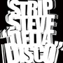 Strip Steve – Delta Disco EP