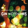 Gin Blossoms – Congratulations...I'm Sorry