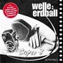 Welle Erdball – Super 8 CDM