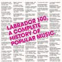Club 8 – Labrador 100 - A Complete History Of Popular Music
