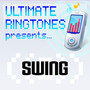 Ultimate Ringtones – Ultimate Ringtones Present Swing