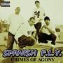Spanish Fly – Crimes of Agony