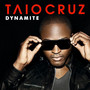 TAIO CRUZ &ndash; Dynamite