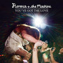 Florence And The Machine &ndash; You've Got The Love