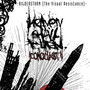 Heaven Shall Burn – Iconoclast II (The Visual Resistance)