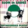 Slon in Sadez – Sponsorska plata - NeCenzurirana