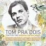 Antonio Carlos Jobim – Tom Pra Dois