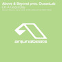 Above & Beyond pres. OceanLab – ANJ-130 - Above & Beyond pres. OceanLab - On A Good Day