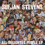 Sufjan Stevens All Delighted People EP