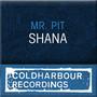 Mr. Pit – Shana