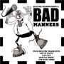 Bad Manners – Bad Manners