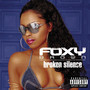 Foxy Brown Broken Silence