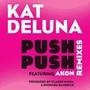 Kat DeLuna – Push Push Remixes