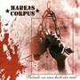 Habeas Corpus – Basado en una historia real