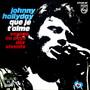 Johnny Hallyday – Que je t'aime
