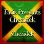 Chezidek – Fatis Presents Chezidek