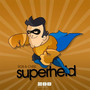 Rob & Chris – Superheld