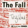 The Fall – Totally Wired: The Rough Trade Anthology Disc 1