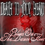 Blood On The Dance Floor – Death To Your Heart!