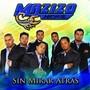 Mazizo Musical – Sin Mirar Atras