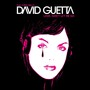 David Guetta – Love Don't Let Me Go