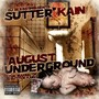 DJ Bless aka Sutter Kain August Underground (Tha Making Of Sutter Kain)