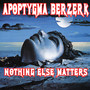 Apoptygma Berzerk &ndash; Nothing Else Matters