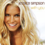 Jessica Simpson &ndash; With You