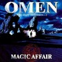 Magic Affair – Omen