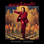 Michael Jackson – Blood On The Dance Floor