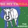 The Weepies – Be My Thrill (Deluxe Edition)
