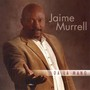 Jaime Murrell – Da La Mano