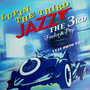 大野雄二 – LUPIN THE THIRD JAZZ~the 3rd~Funky&Pop