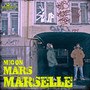 Marselle &ndash; Mars-Mic On