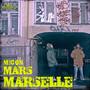 Marselle – Mars-Mic On