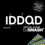 DJ Smash &ndash; IDDQD