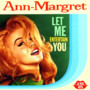 Ann Margret – Let Me Entertain You