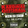 Kardinal Offishall – Set It Off