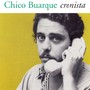 Chico Buarque – O Cronista