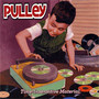 Pulley – Time-Insensitive Material
