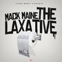 Mack Maine – The Laxative (Hosted by DJ ill Will & DJ Rockstar)