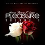 Pleasure P – 4 Ur Pleasure Pt. 1 (Hosted by DJ ill Will & DJ Rockstar)