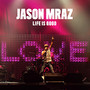 Jason Mraz Life Is Good - EP
