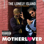 The Lonely Island &ndash; Motherlover